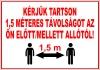 1,5 méteres távolság betartására figyelmeztető tábla